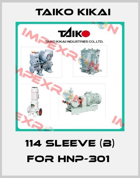 Taiko Kikai-114 SLEEVE (B) FOR HNP-301  price