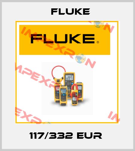 Fluke-117/332 EUR  price