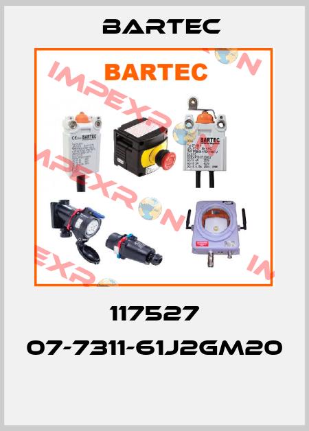 Bartec-117527 07-7311-61J2GM20  price