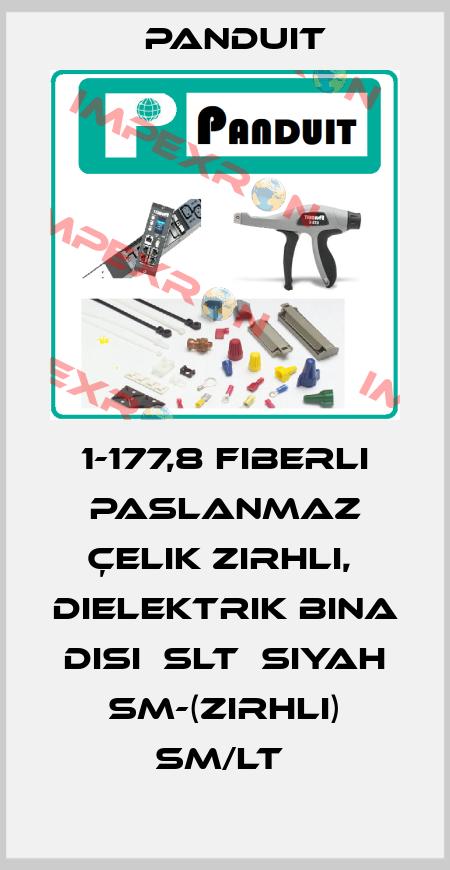 Panduit-1-177,8 FIBERLI PASLANMAZ ÇELIK ZIRHLI,  DIELEKTRIK BINA DISI  SLT  SIYAH SM-(ZIRHLI) SM/LT  price
