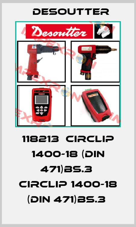Desoutter-118213  CIRCLIP 1400-18 (DIN 471)BS.3  CIRCLIP 1400-18 (DIN 471)BS.3  price