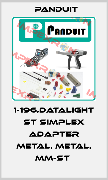 Panduit-1-196,DATALIGHT ST SIMPLEX ADAPTER METAL, METAL, MM-ST  price