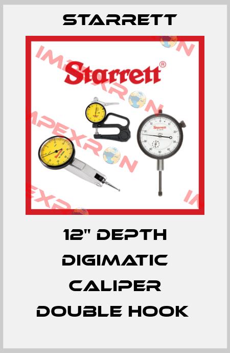 "Starrett-12"" DEPTH DIGIMATIC CALIPER DOUBLE HOOK  price"
