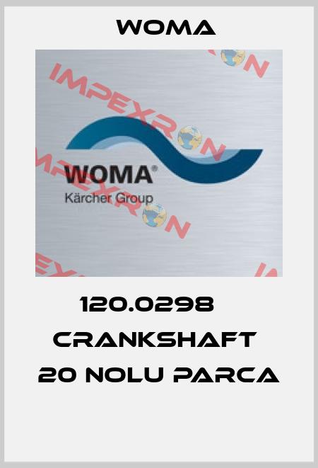 Woma-120.0298    CRANKSHAFT  20 NOLU PARCA  price
