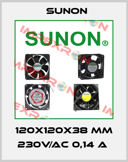 Sunon-120X120X38 MM 230V/AC 0,14 A  price