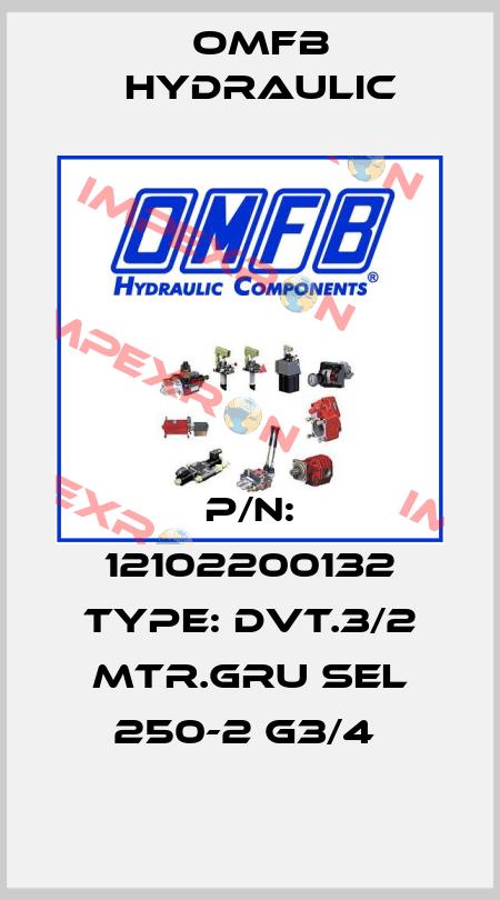 OMFB Hydraulic-P/N: 12102200132 Type: DVT.3/2 MTR.GRU SEL 250-2 G3/4  price