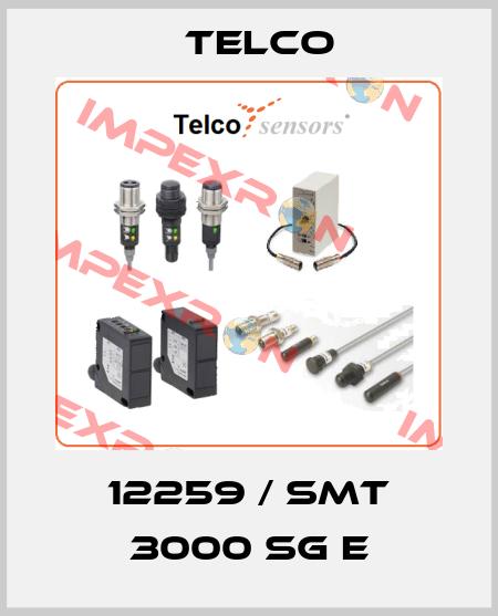 Telco-12259 / SMT 3000 SG E price